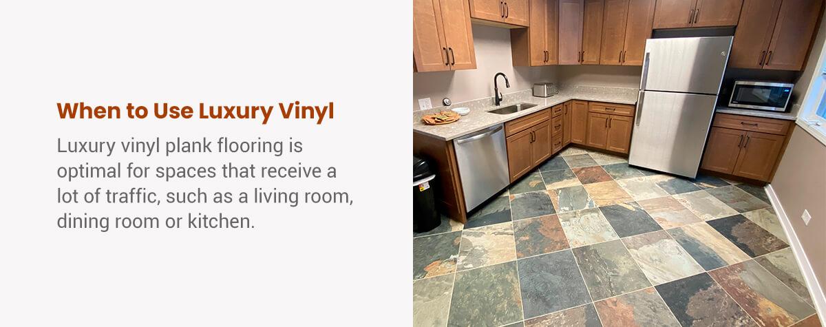 When to Use Luxury Vinyl